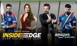 The second season of Inside Edge focusses on intake, use