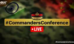 Indian Army, Commanders Conference, LAC, India China border tension