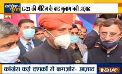 Congress leader Ghulam Nabi Azad says Congress has weakened