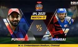 Live Cricket Score, PBKS vs MI IPL 2021 Match 17: Follow Live score and updates from Chennai